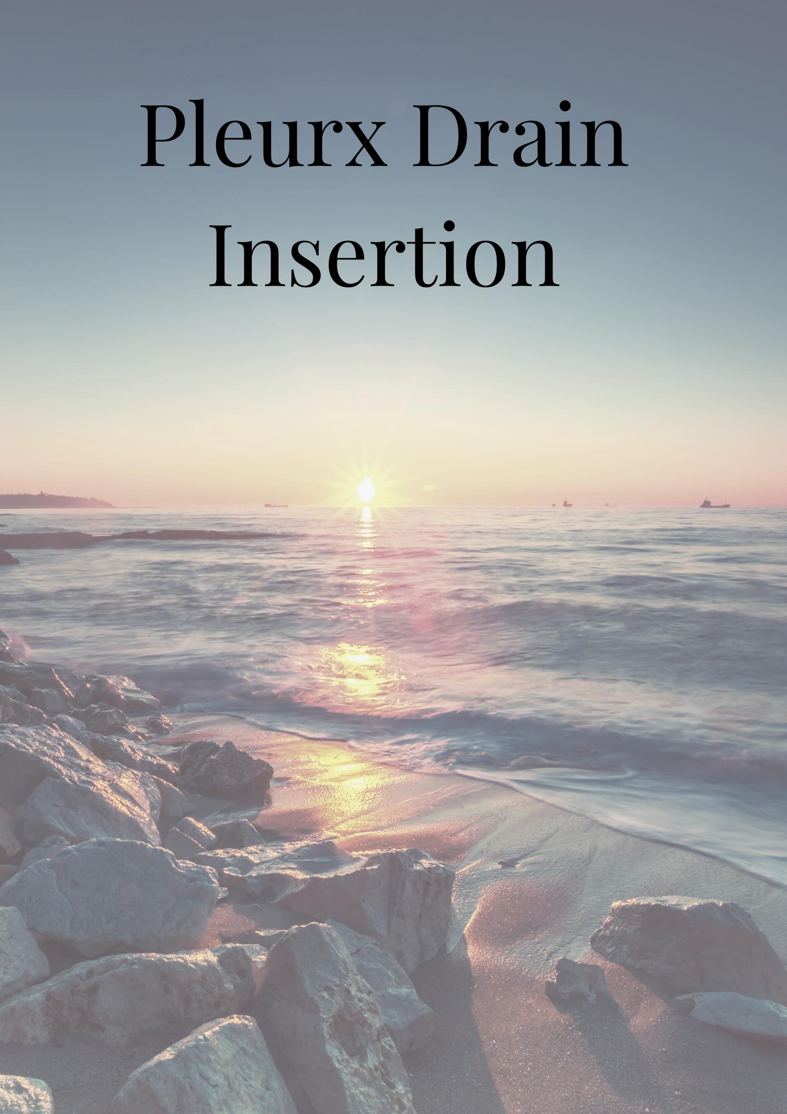 Pleurx Drain Insertion